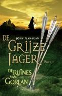 De Grijze Jager 1 - De ruïnes van Gorlan (gebonden)