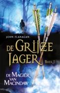 De Grijze Jager 5 - De Magiër van Macindaw (gebonden)