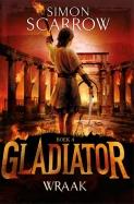 Gladiator 4 : Wraak