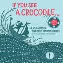 If you see a crocodile met CD