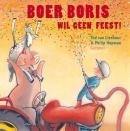 Boer Boris wil geen feest!