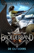 Broederband 1 : De outsiders