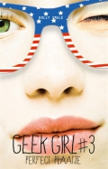 Geek Girl 3 - Perfect plaatje