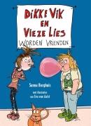 Dikke Vik en Vieze Lies worden vrienden