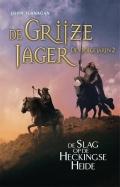 De Grijze Jager - Vroege Jaren 2 De Slag op de Heckingse Heide