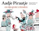Aadje Piraatje en zijn grote vrienden