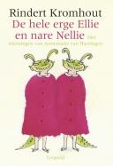 De hele erge Ellie en nare Nellie omnibus - bundel van vier titels