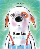 Bonkie is (niet) blij