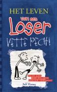 Het leven van een Loser - Vette pech (2)