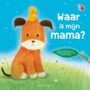 Waar is mijn mama? - Prentenboek padded