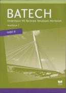 Batech deel 2 vmbo-b Tekstboek/Werkboek 7