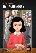 Het Achterhuis; graphic novel op basis van het dagboek van Anne Frank
