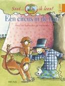 Ssst... ik lees! Een circus in de tuin! AVI 4/M4
