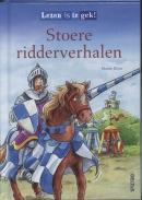 Lezen is te gek! Stoere ridderverhalen 7+