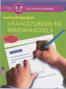 Tijd voor Huiswerk Oefenblaadjes- vraagstukken en rekenraadsels 8-9 jaar
