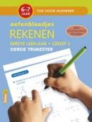 Tijd voor Huiswerk Oefenblaadjes- rekenen derde trimester 6-7 jaar