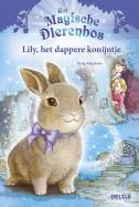 Het magische dierenbos Lily, het dappere konijntje
