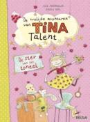 De vrolijke avonturen van Tina Talent - De ster van het toneel