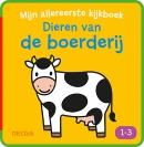 Mijn allereerste kijkboek - Dieren op de boerderij (1-3 j.)