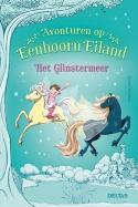 Avonturen op Eenhoorn Eiland - Het Glinstermeer