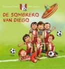 De sombrero van Diego (Voetbalbengels 1)