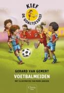 Voetbalmeiden (Kief de goaltjesdief 4)