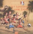 Het suikerfeest van Sami (Voetbalbengels 3)
