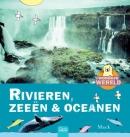 Wondere wereld Rivieren, zeeën en oceanen