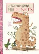 Het ongelooflijke maar waargebeurde verhaal over de dino's.