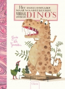 Het ongelooflijke maar waargebeurde verhaal van de dino's