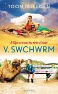 Mijn avonturen door V. Swchwrm