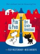 Pim & Pom. Het grote avontuur