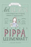 Pippa Leeuwenhart -Het leven volgens Pippa Leeuwenhart