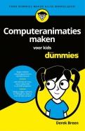 Computeranimaties maken voor kids voor Dummies