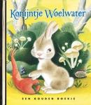 Gouden Boekjes Konijntje Woelwater Luxe editie