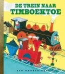 Gouden Boekjes De trein naar Timboektoe