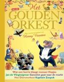 Het Gouden Orkest, met muziek en soundscape van Henny Vrienten, voorleesboek met cd
