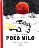 Droom maar Poes Milo, Angela Pelaez-Vargas, Poes Milo's reizen zijn onbegrensd; hij bezoekt zelfs de randen van de melkweg. Een boek voor jong en oud