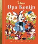 Opa Konijn, Gouden Boekje, geschreven door Jane Werner, Tekeningen Walt Disney Studios. Opa konijn bereidt elke nieuwe generatie konijntjes voor op het komende seizoen. Wat als hij op een dag is verdwenen. Kunnen ze het nu zelf?