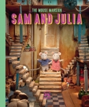 Mouse Mansion with Sam and Julia, engelstalige versie, Karina Schaapman, mouse mansion and its extraordinary detail will charm and delight everyone