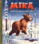Mika het beertje dat niet slapen wilde (Gouden Boekje)