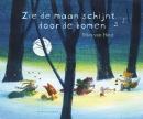 Zie de maan schijnt door de bomen. kartonboekje met CD