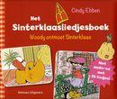 Het sinterklaasliedjesboek - Woody ontmoet Sinterklaas (met gratis CD met sinterklaasliedjes
