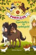 De ponyclub: supershetty's op spokenjacht