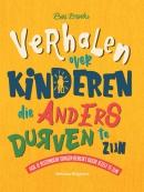 Verhalen over kinderen die anders durven te zijn