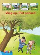 Vlieg op, Piet Parkiet!