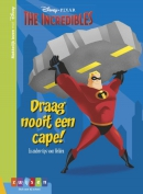 The incredibles Draag nooit een cape!