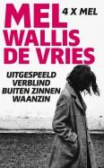 Omnibus Uitgespeeld/Verblind/Buiten zinnen/Waanzin