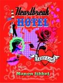 Sikkel - Heartbreak hotel door Izzy Love