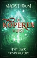 Magisterium boek 2 - De Koperen Vuist